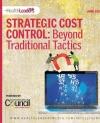 Strategic Cost Control: Beyond Traditional Tactics